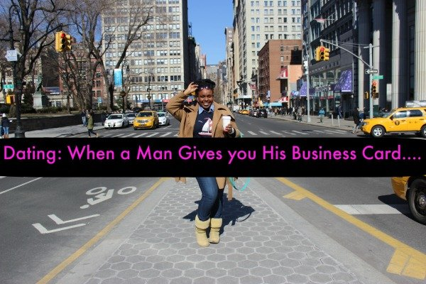 Dating When a Man Gives his Business Card PlusSizePrincess