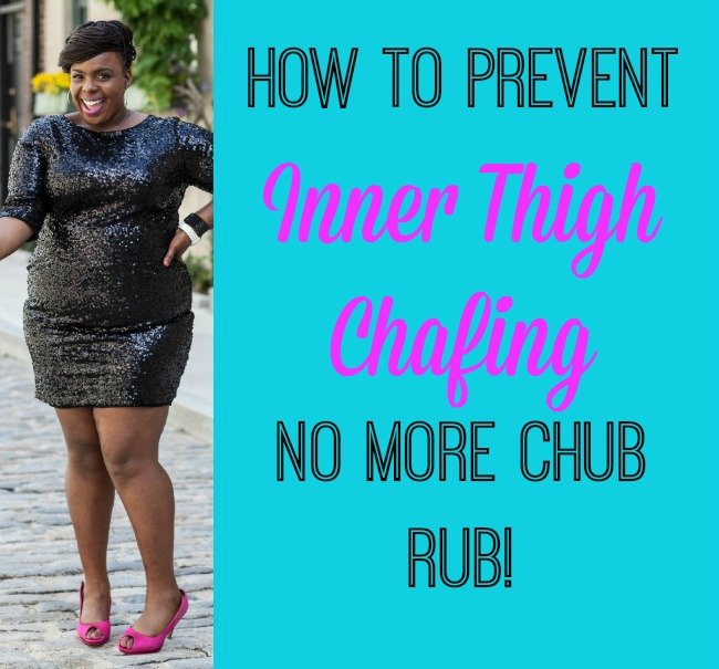 How to Prevent Inner Thigh Chaffing No More Chub Rub