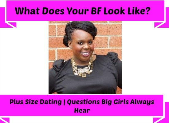 7e4fd6fc527 What Dies Your Bf Look Like Plus Size Dating CeCe Olisa