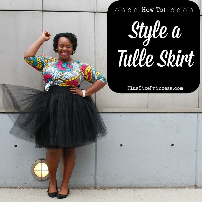 How to Style a Tulle Skirt PlusSizePrincess.com