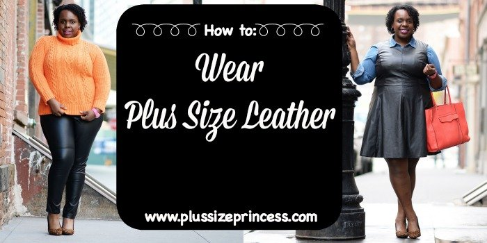 How to Wear Plus Leather Collage