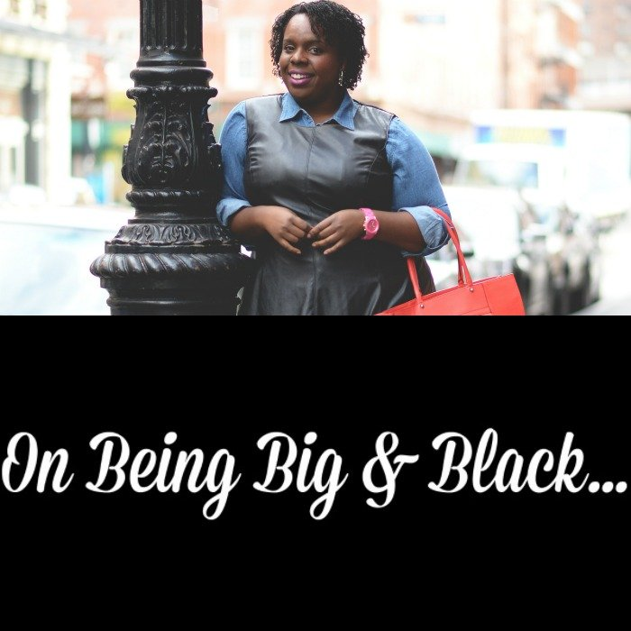on being big and black 2