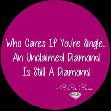 Dear CeCe: I'm Confident, Single & Struggling. Help!