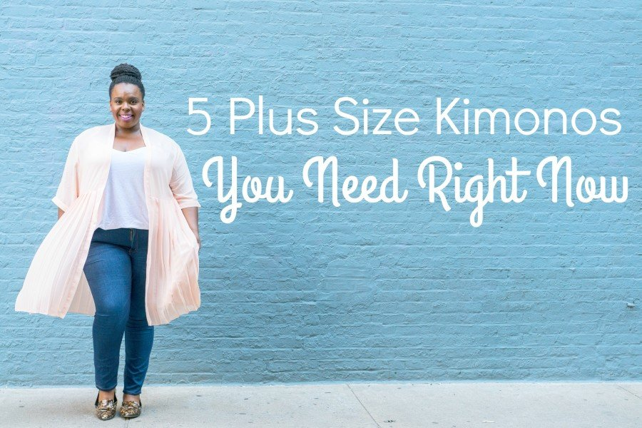 5 plus size kimonos you need right now