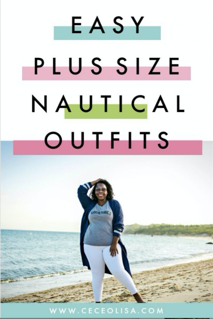 3 Easy Plus Size Nautical Outfits - CeCe Olisa